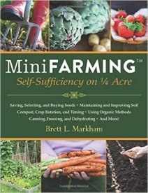 MiniFarming Self-Sufficiency on 1/3 Acre