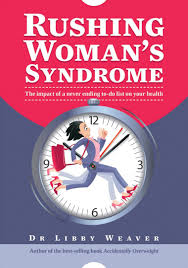 RushingWoman'sSyndrome