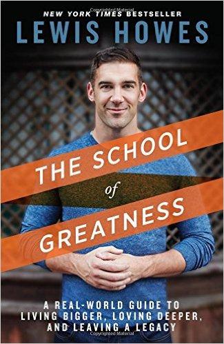 School of Greatness Lewis Howes