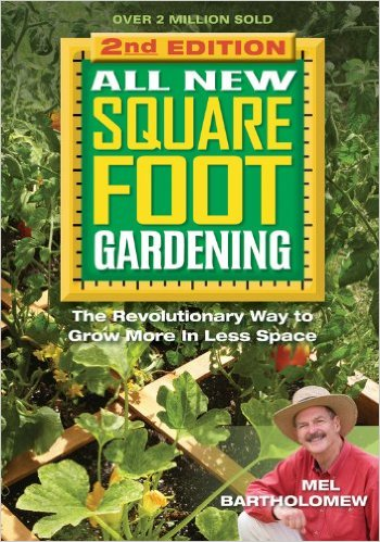 Square Foot Gardening http://amzn.to/1X3dFof
