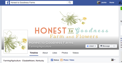 Honest to Goodness Farms and Flowers