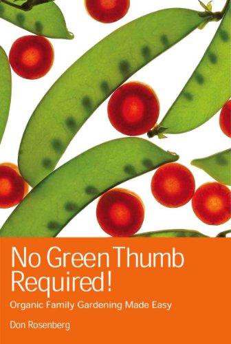 No Green Thumb Required Don Rosenberg