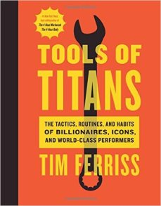 Tools Of Titans Tim Ferriss