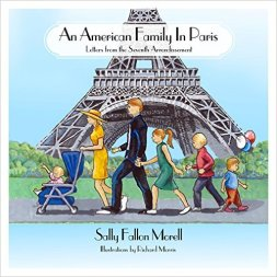 An American Family in Paris Sally Fallon Morell