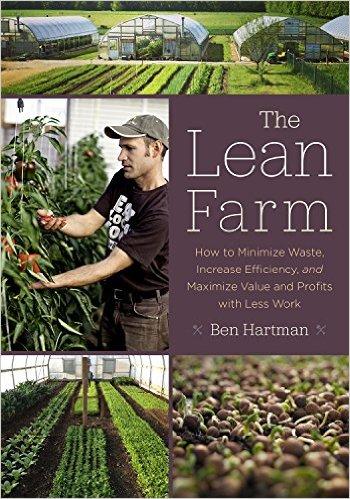 The Lean Farm By Ben Hartman