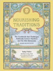 Nourishing Traditions Cookbook by Sally Fallon