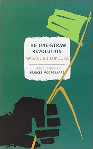 One Straw-Revolution by Masanobu Fukuoka