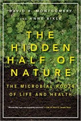 Hidden Half of Nature The Microbial Roots of Life and Health