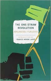 One-Straw Revolution by Masanobu Fukuoka