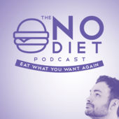 No Diet Podcast Clean Eating