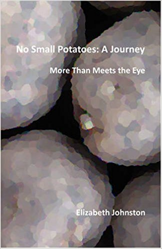 No Small Potatoes: A Journey More Than Meets the Eye GMOs