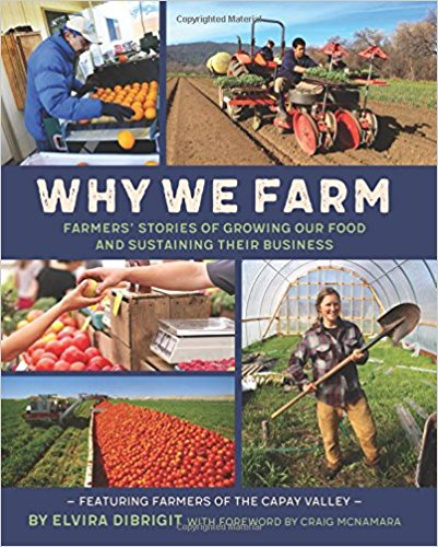 Why We Farm by Elvira Di'Brigit Capay Valley CA
