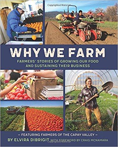 Why We Farm by Elvira Di'Brigit Capay Valley CA