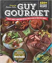 Guy Gourmet: Great Chefs' Amazing Meals for a Lean & Healthy Body by Paul Kita