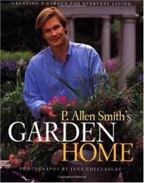 P Allen Smith Garden Home