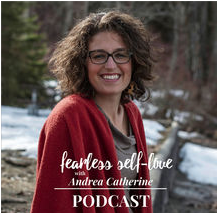 Fearless Self-Love Podcast