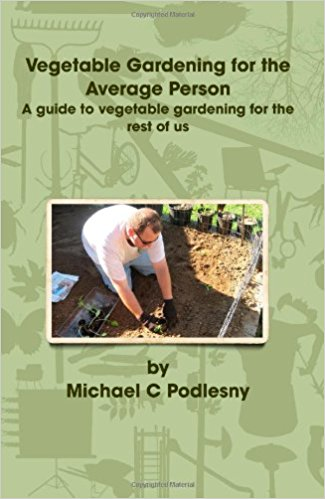 Michael C. Podlesny The Vegetable Gardener Show