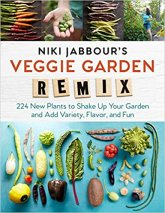 Niki Jabbour's Veggie Garden Remix: 224 New Plants to Shake Up Your Garden and Add Variety, Flavor, and Fun https://amzn.to/2FzyJB9
