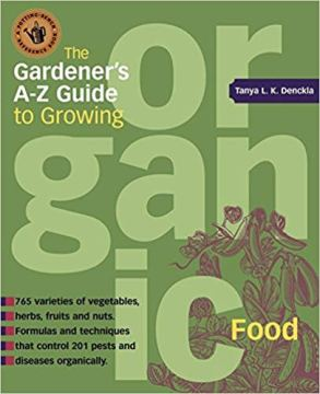 The Gardener's A-Z Guide to Growing Organic Food https://amzn.to/2KzXko5
