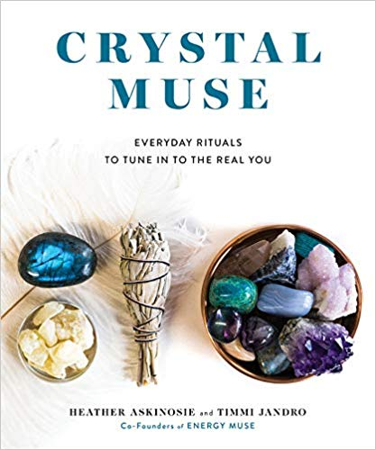 Crystal Muse: Everyday Rituals to Tune In to the Real You https://amzn.to/2OmQisF