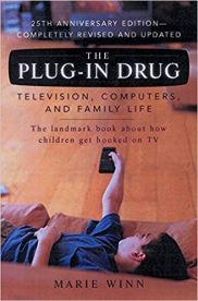 The Plug-In Drug: Television, Computers, and Family Life https://amzn.to/2xIeefZ