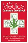 Medical Cannabis Guidebook by Jeff Ditchfield https://amzn.to/3asos6E