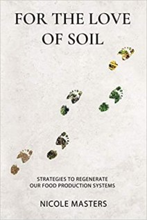 For the Love of Soil- Strategies to Regenerate Our Food Production Systems