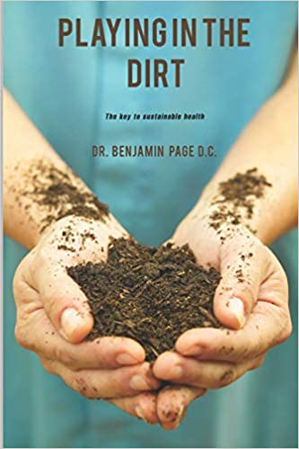 Playing in the Dirt- The key to sustainable health!