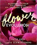 Flowerevolution- Blooming into Your Full Potential with the Magic of Flowers