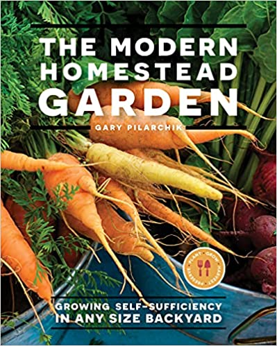 ModernHomesteadGarden- Growing Self-sufficiency in Any Size Backyard